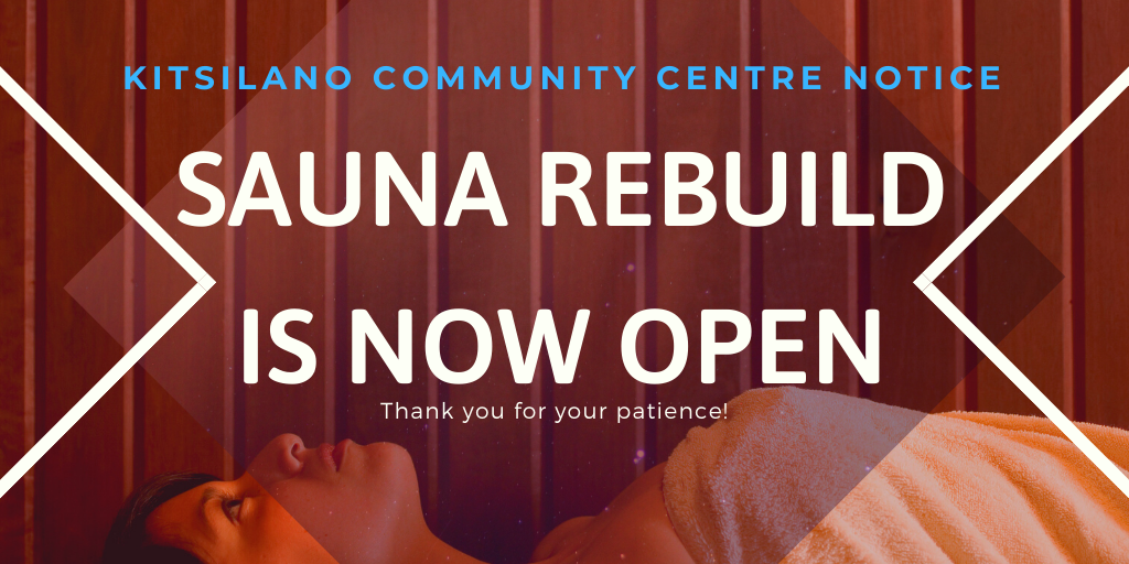 The sauna rebuild is now open! Thank you all for your patience.