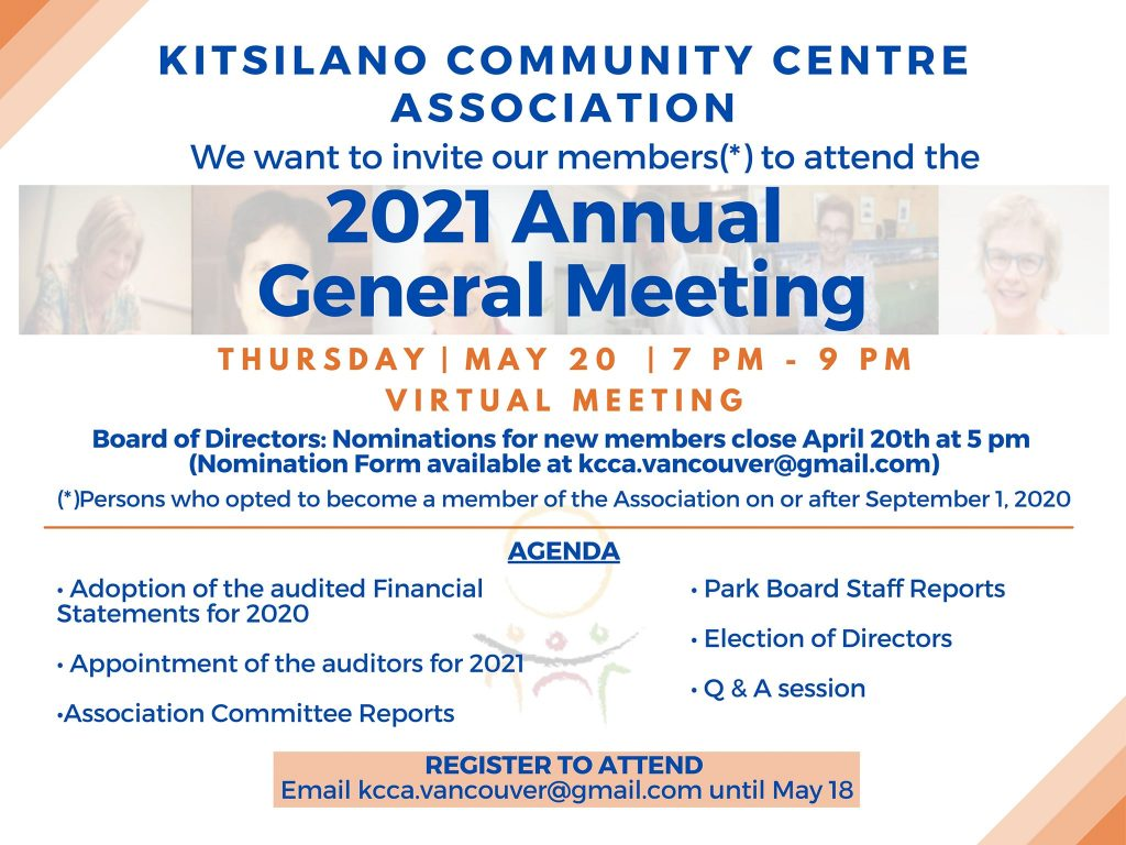 Kitsilano Community Centre Association, who jointly operates the Centre with Vancouver Parks Board, will host their Annual General Meeting on May 20th at 7 pm (virtual meeting).